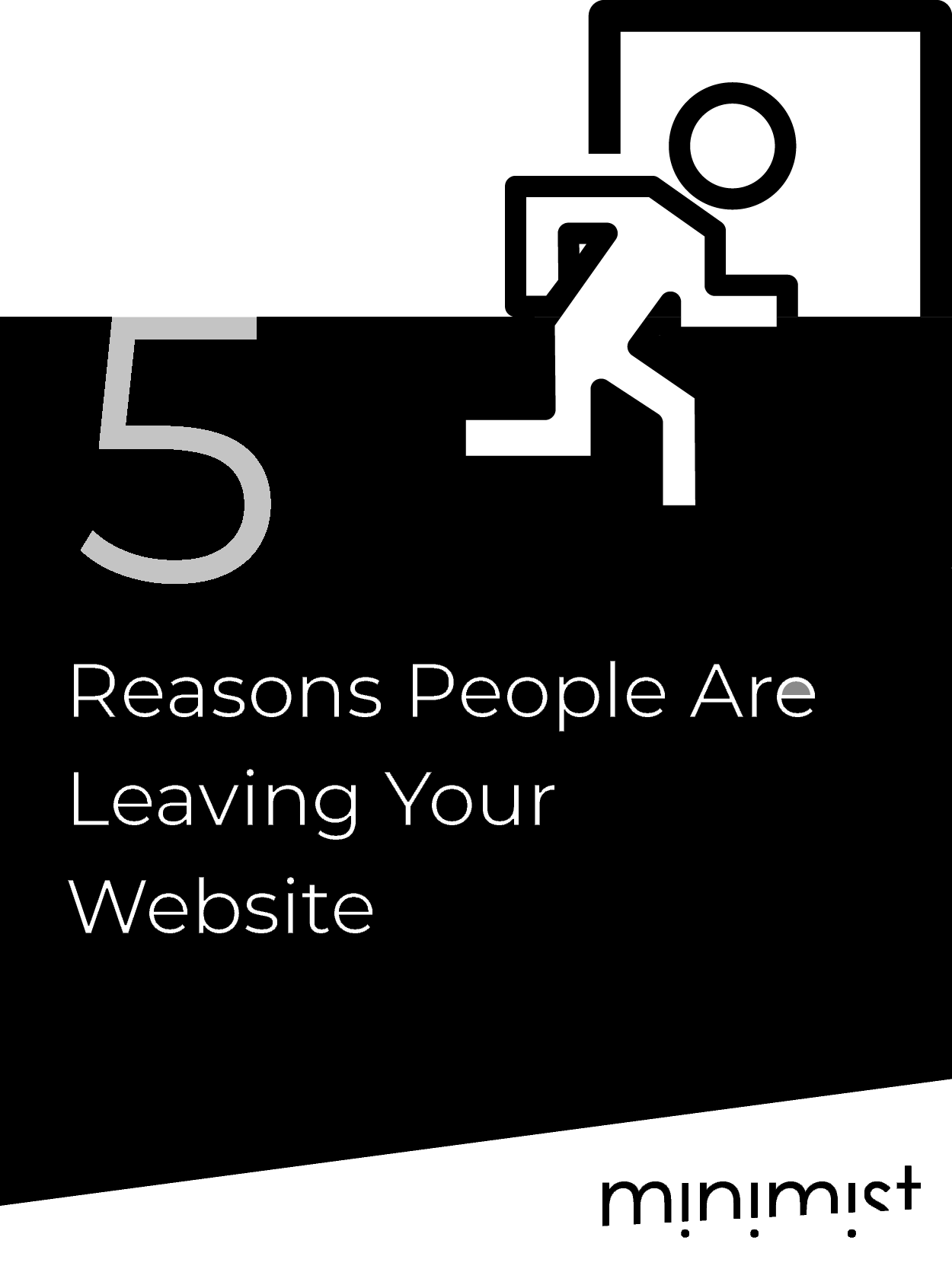 5 Reasons People Are Leaving Your Website