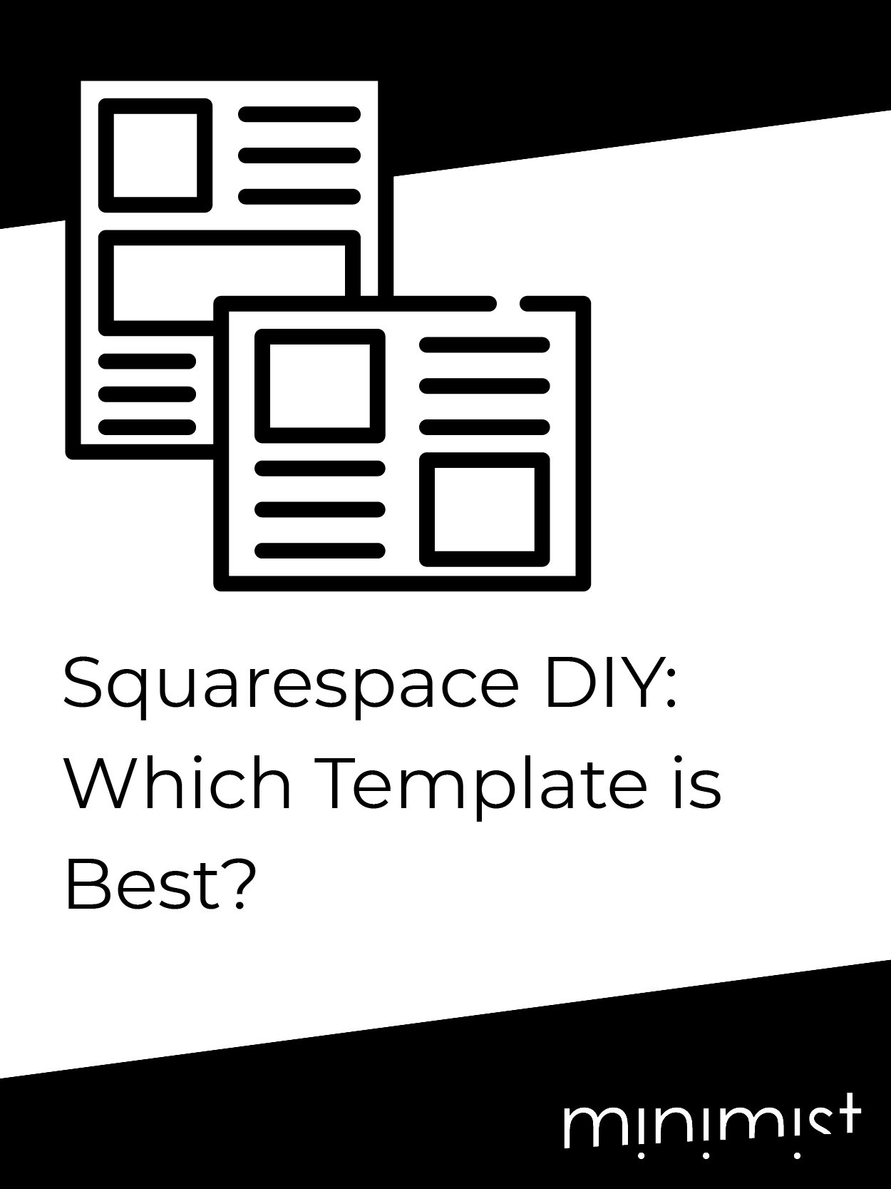 Squarespace DIY: Which Template is Best?