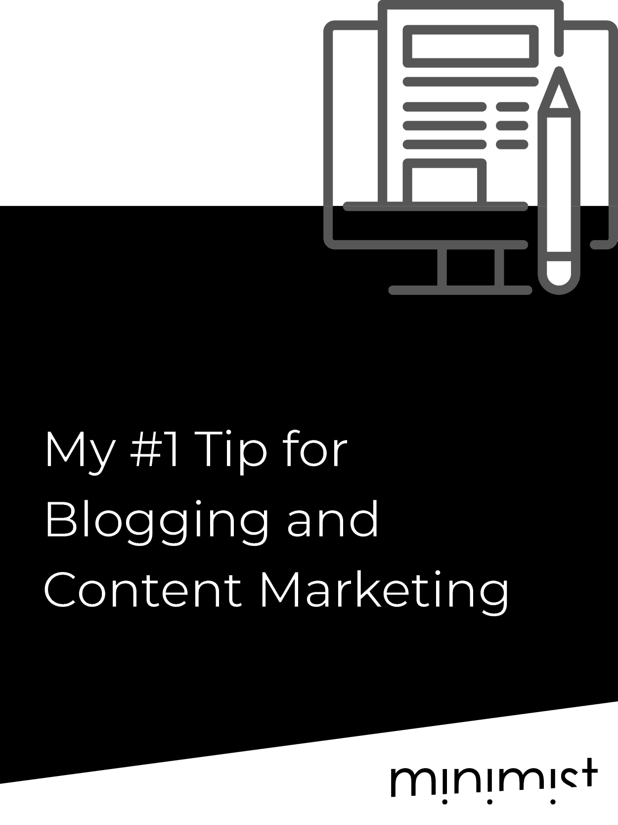 My #1 Tip for Blogging and Content Marketing