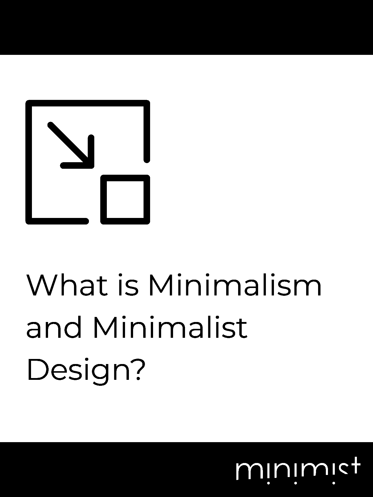What is Minimalism and Minimalist Design?