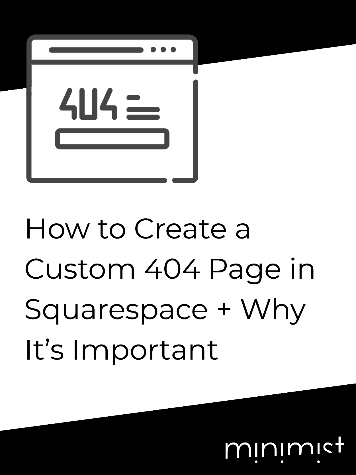 How to Create a Custom 404 Page in Squarespace and Why It's Important