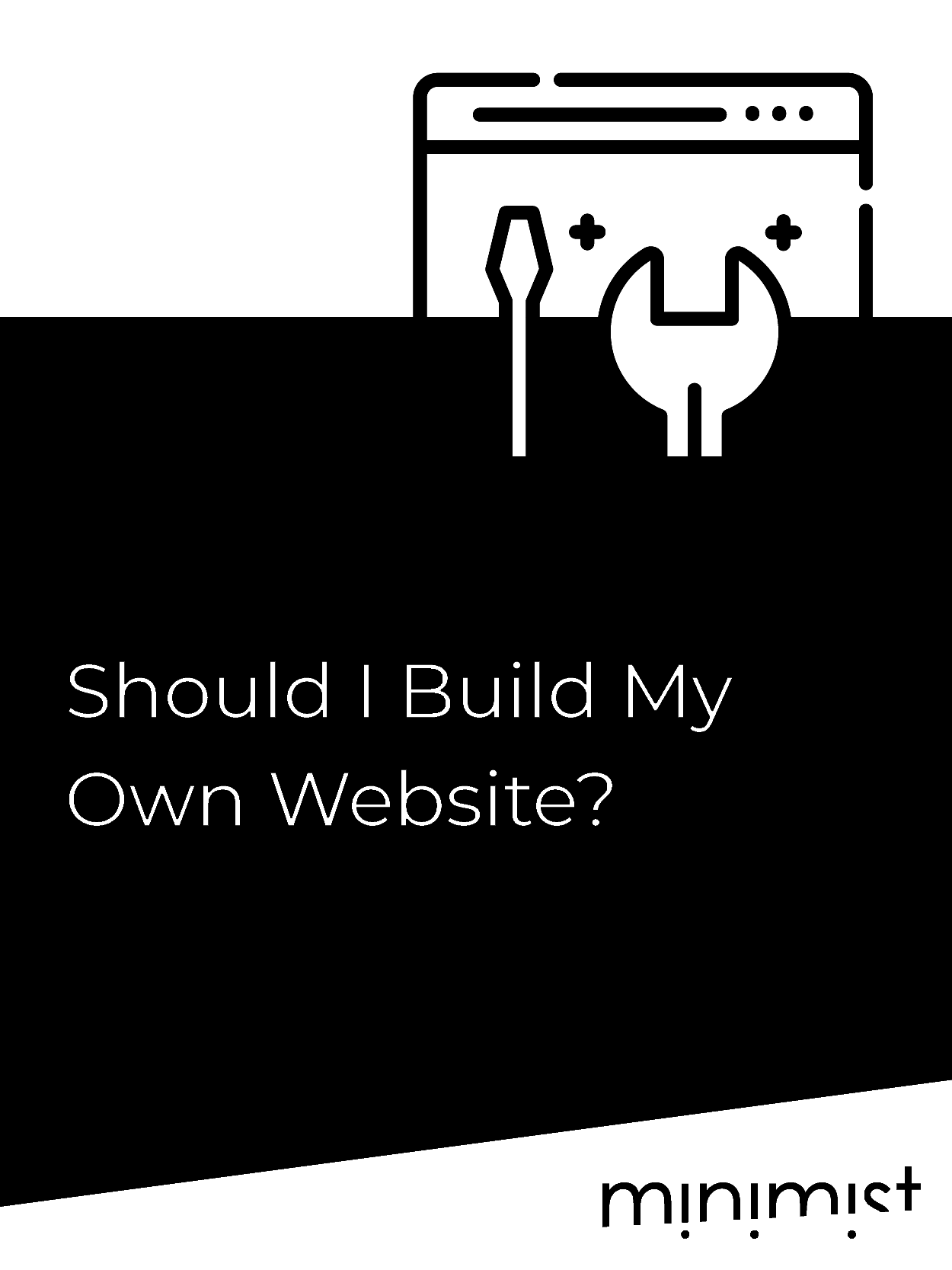 Should I build My Own Website?