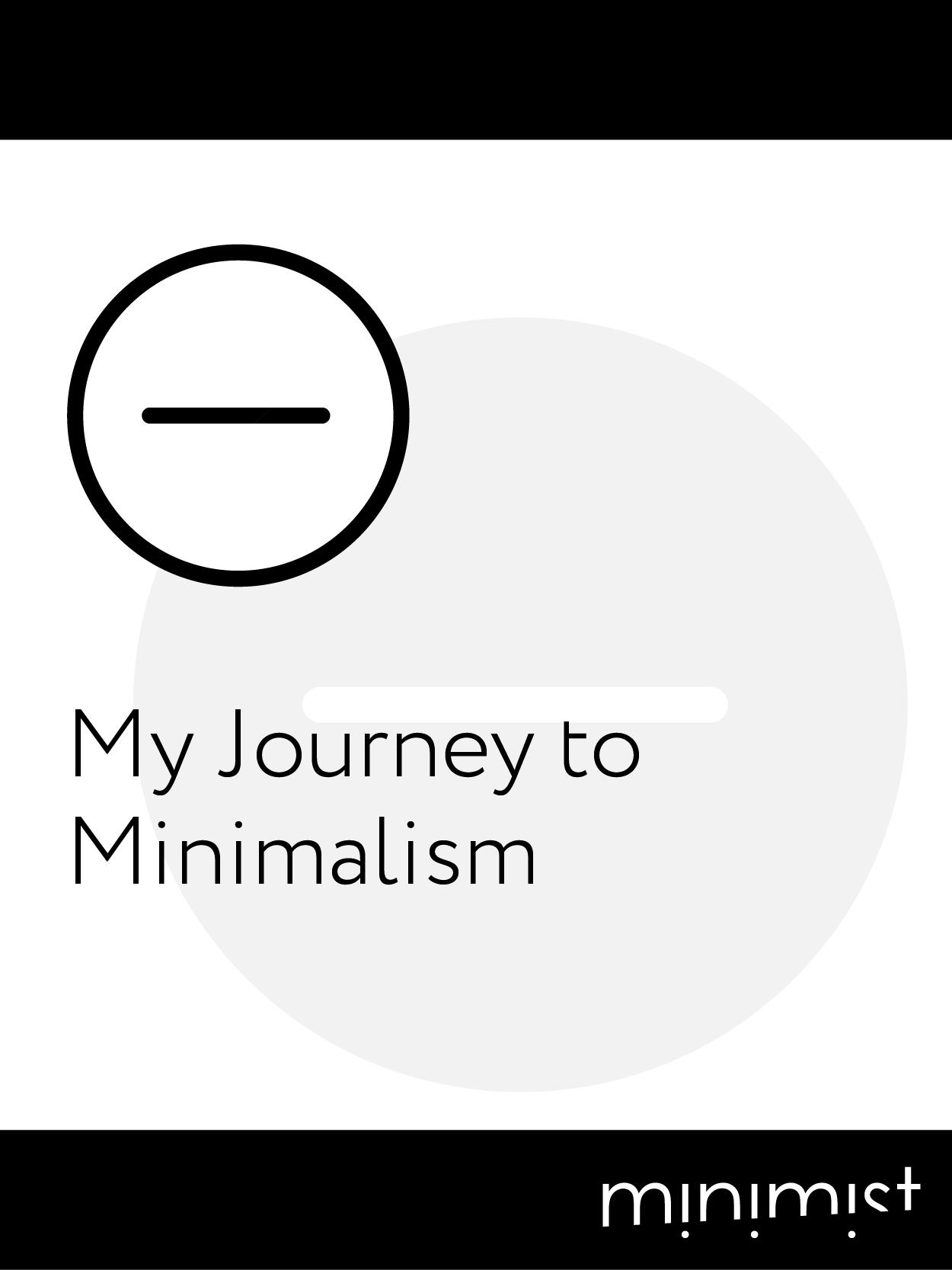 My Journey to Minimalism