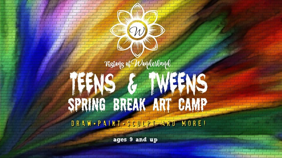 TEENS & TWEENS SPRING BREAK CAMP