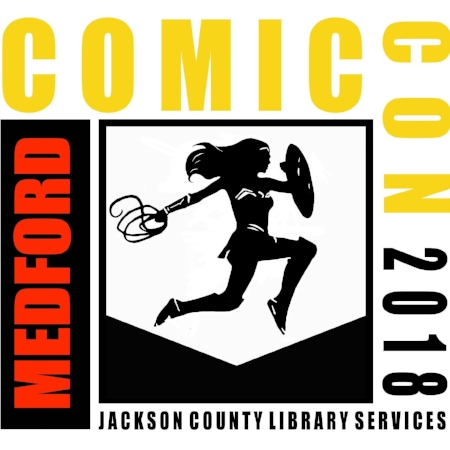 MEDFORD COMIC CON - Jackson County Library Services - What to do in Southern Oregon
