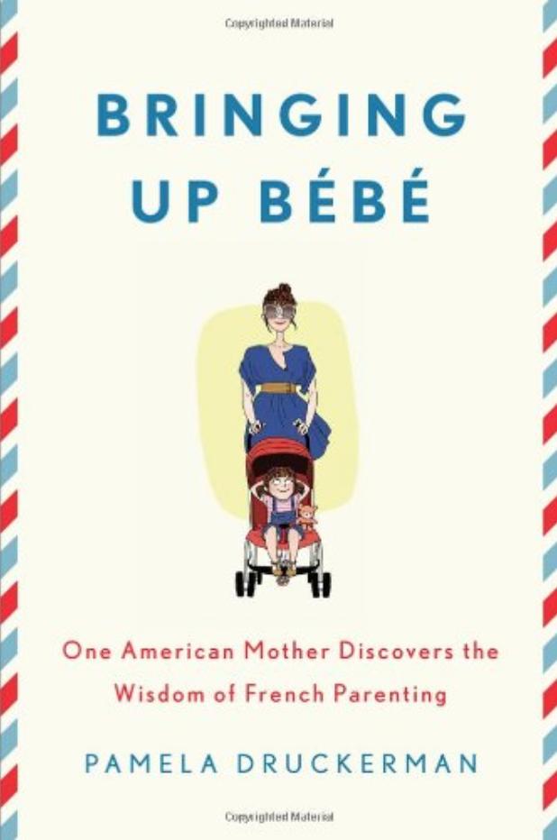 Copy of Bringing Up Bébé
