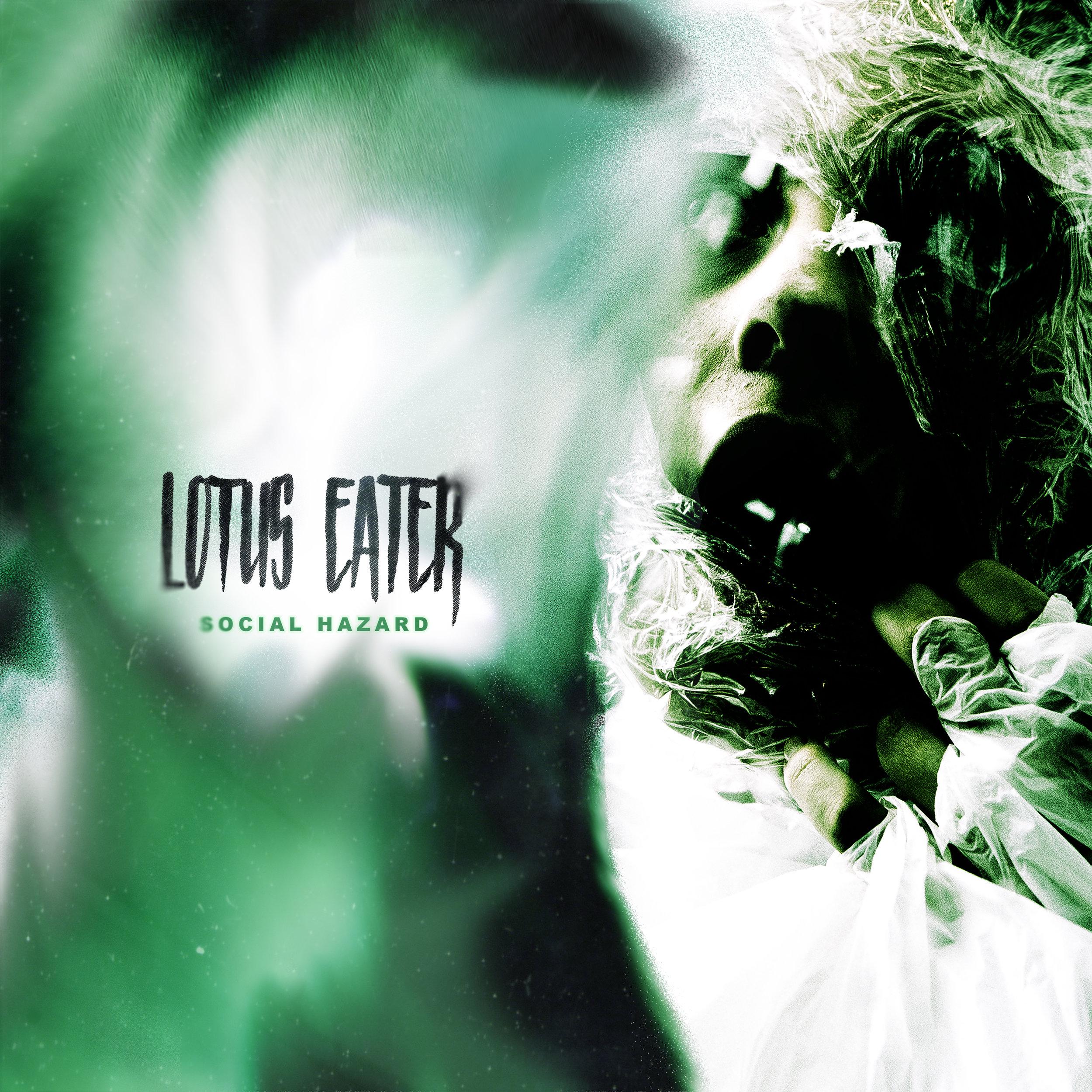 Lotus Eater - Social Hazard EP