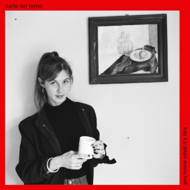 *CARLA-DAL-FORNO-You-Know-What-Its-Like-LP-Artwork-3300x3300.jpg