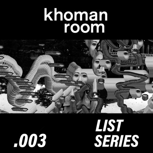 Khoman Room_Blog_Broadcast_Playlist Mixes_listseries .003 Mad Room copy.jpg