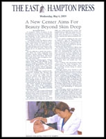 A New Center Aims for Beauty Beyond Skin Deep The East Hampton Press May 5, 2009