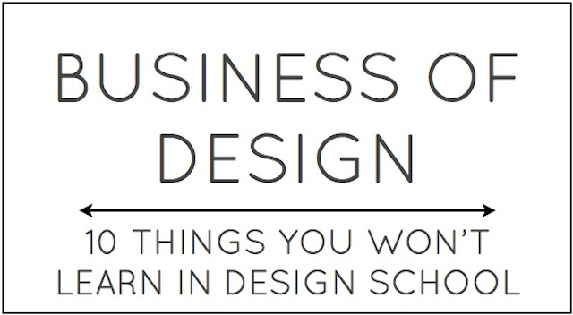 Business of Design 10 Things You Won't LEarn in Design School by Capella KIncheloe Interior Design Phoenix