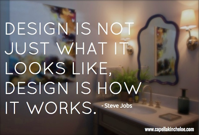 design quote by steve jobs on capella kincheloe interior design and consulting