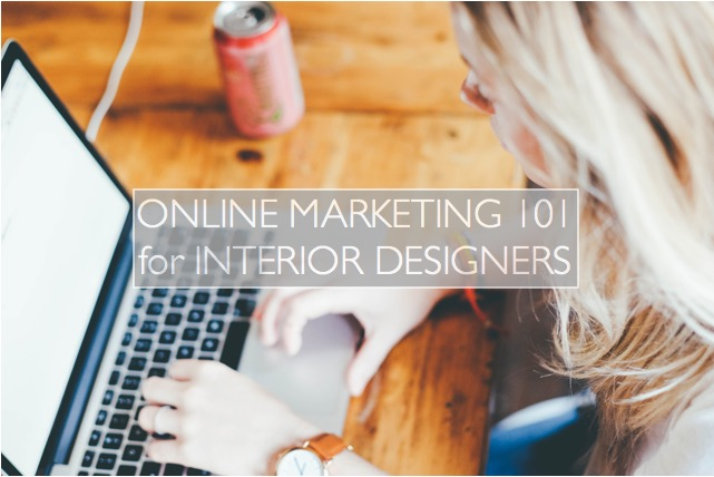 online marketing 101 for interior designers photo by dttsp