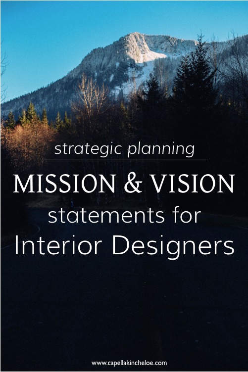 Your Vision and Mission statements don't have to be the redundant & generic words that most businesses use.  Create your own meaningful statements to help drive success in your interior design business.