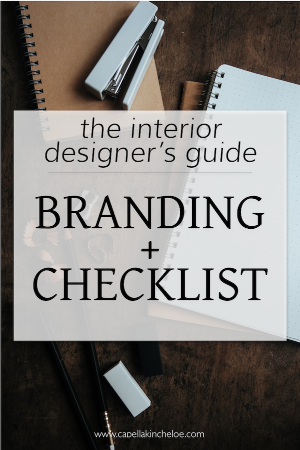 The Interior Designer's Guide to Developing Your Brand with Checklist