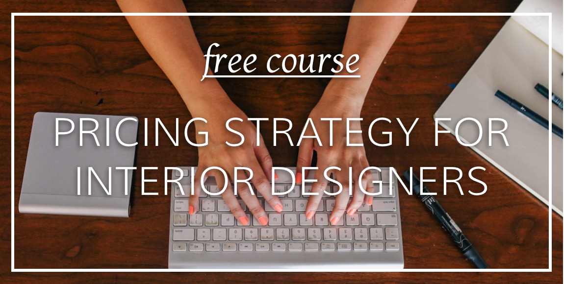 free pricing strategy for interior designers course