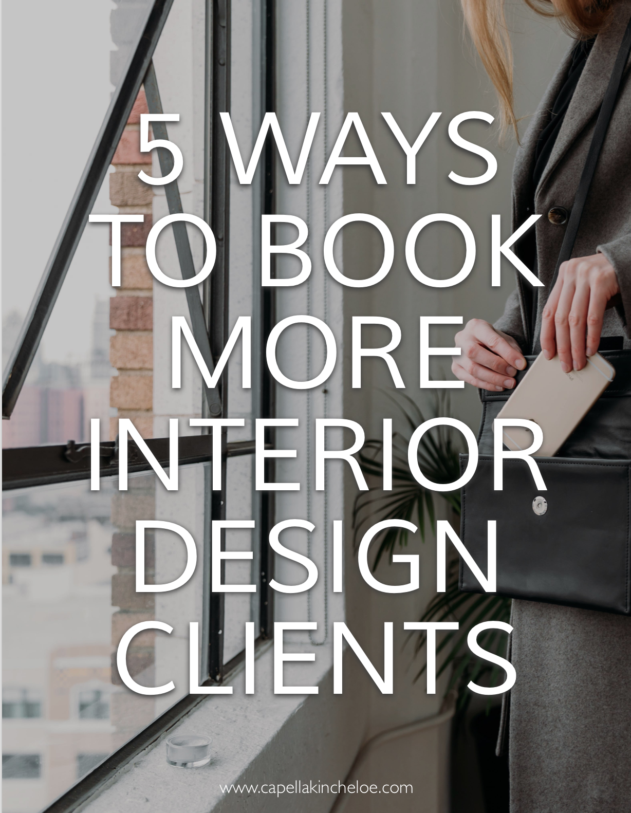 Looking to get more interior design clients? Here are the 5 ways to do it. #interiordesignbusiness #CKTRADESECRETS