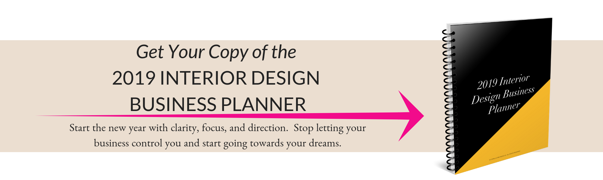 INterior Design Business PLanner #CKTRADESECRETS #INTERIORDESIGNBUSINESS #BUSINESSRESOLUTIONS
