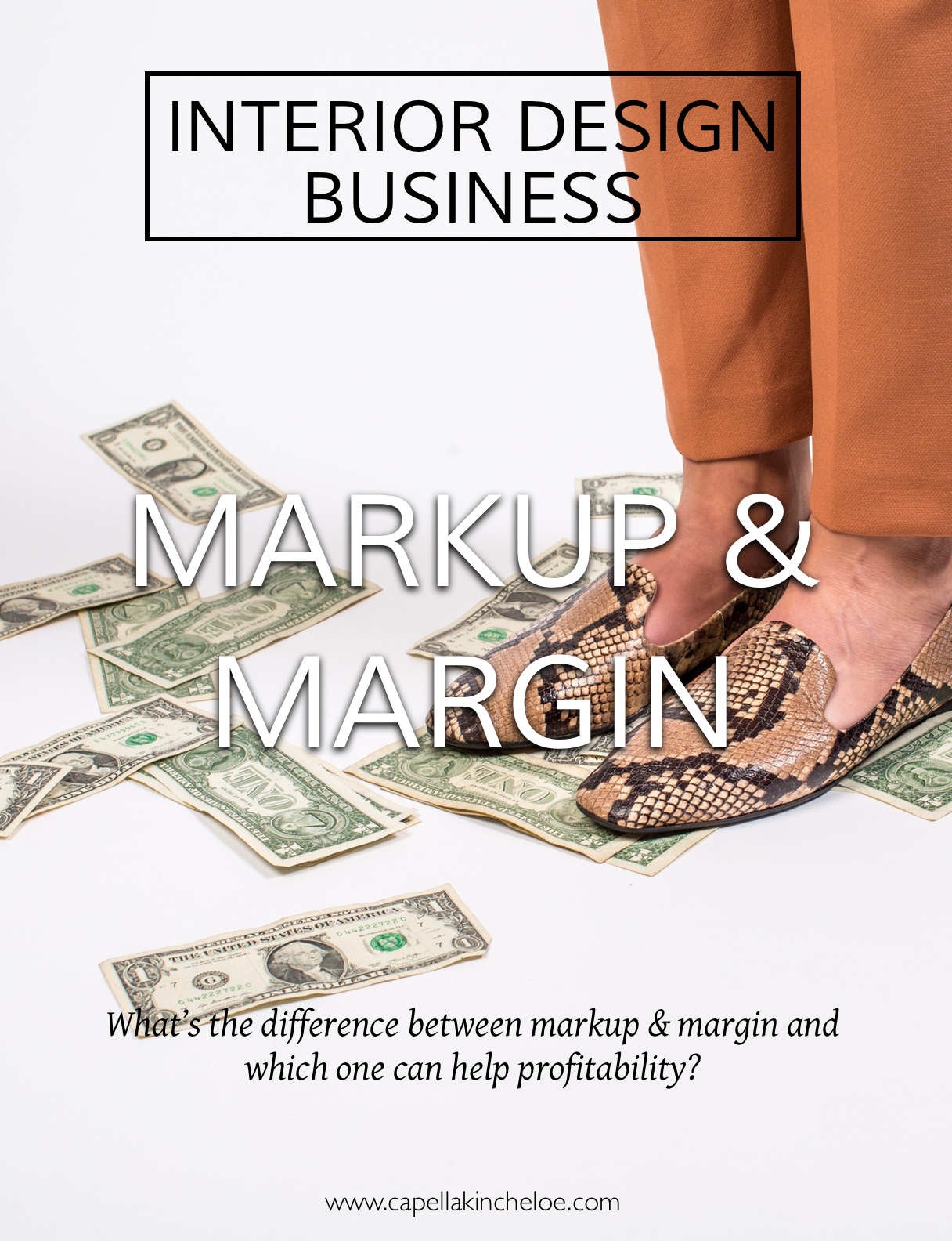 Confused on what your interior design business should be making in markup and margin? Here is the difference between markup and margin and how it makes a difference in your interior design business. #interiordesignbusiness #profitability #capellakincheloe #cktradesecrets #markup #margin