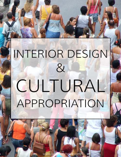 Cultural Appropriation In Interior Design Capella Kincheloe