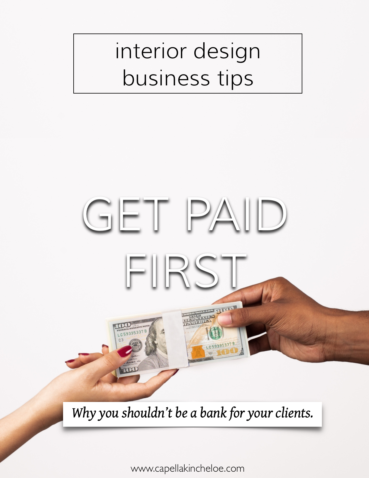 Interior designer! You should not be paying for things without being paid first. #getpaid #interiordesignbusiness #cktradesecrets #capellakincheloe