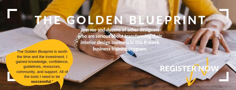 The Golden Blueprint Business Training For INterior Designers