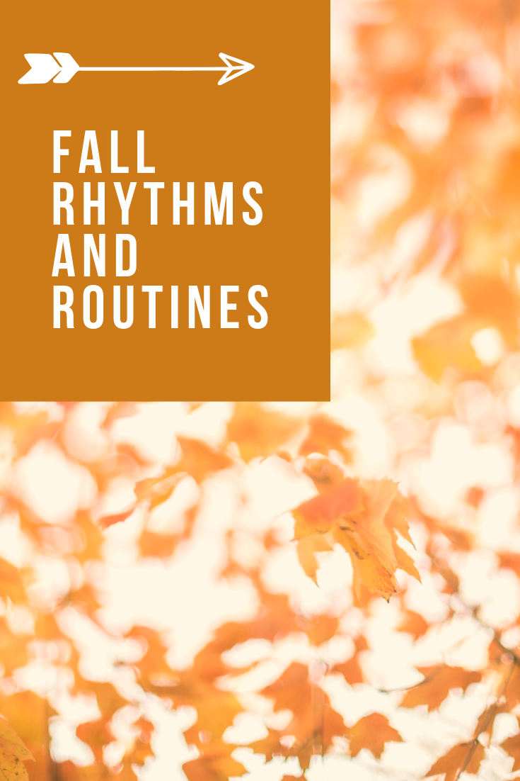 Fall Rythms and Routines.png