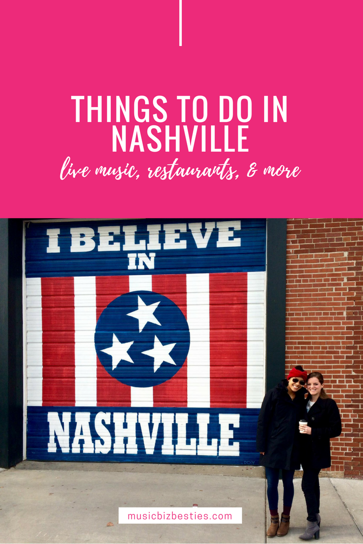 Things to do in Nashville | Live Music, Restaurants, and more