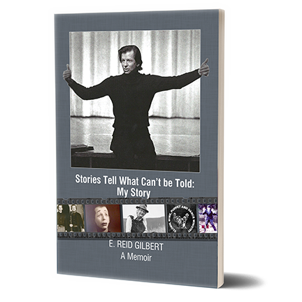 Stories Tell What Can't be Told: My Story  by E. Reid Gilbert   More Information  Buy Now:   AMAZON.COM