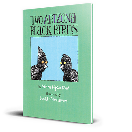 Two Arizona Black Birds  by Milton Lipson, DVM,   More Information  Buy Now:   PayPal