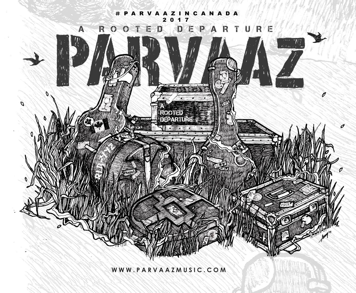 """Parvaaz  is a psychedelic rock band best known for high-energy live performances and expansive soundscapes that seamlessly shift between heavy arena rock and soulful acoustic. The band released their debut LP, """"Baran,"""" in August, 2014, and received an overwhelming positive response from fans and critics alike. Their music is best described as a haunting soundscape of blues, rock, and psychedelia, with profound and philosophical Kashmiri and Urdu lyrics about common human experiences and ideas.  This Canadian tour will be their first outside India. For a band whose music has such a distinct identity in its members' heritage, the tour represents an opportunity, daunting as it may be, to present it to a completely new audience. This combination of staying true to one's roots while going out of one's comfort zone is reflected in the tour's name, """"A Rooted Departure."""" While other bands from India have previously toured in Canada, their music has either been in the """"fusion"""" genre, led by their strong """"Indian-ness,"""" or completely Western in their nature. Parvaaz, however, bring with them a perfect balance of East gift-wrapped in the West, past packaged in the present, soaring vocals surrounded by progressive soundscapes and melancholy submerged in beauty, all of which combine to immerse us in an aural experience that unleashes waves of delayed gratification."""