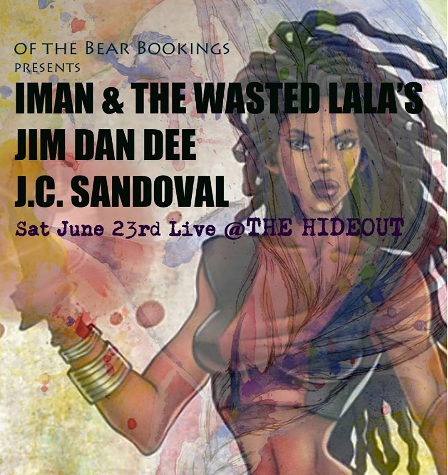 Join us for a night of live music with bands Iman & the Wasted LaLa's and Jim Dan Dee, and musician J.C. Sandoval at  The Hideout Toronto .  Doors 7pm (EARLY SHOW ENDS 10:30) Tickets $10 / Doors $15  Contact bands for advanced purchase:  Iman & the Wasted LaLa's  fans:  https://www.eventbrite.com/e/iman-the-wasted-lalas-live-the-hideout-tickets-46765280212?aff=affiliate1    Jim Dan Dee  fans:  https://www.eventbrite.ca/e/jim-dan-dee-new-album-preview-w-iman-and-the-wasted-lalas-tickets-46773682343    J.C. Sandoval  - Front-man of  The Crooked  will be playing acoustically for your enjoyment
