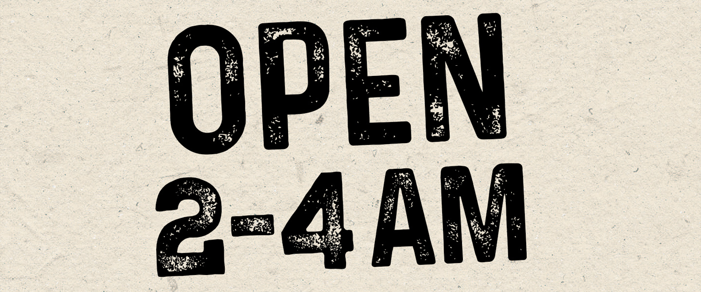 Closed until 2am for a private function but we are open from 2am to 4am, with live music!