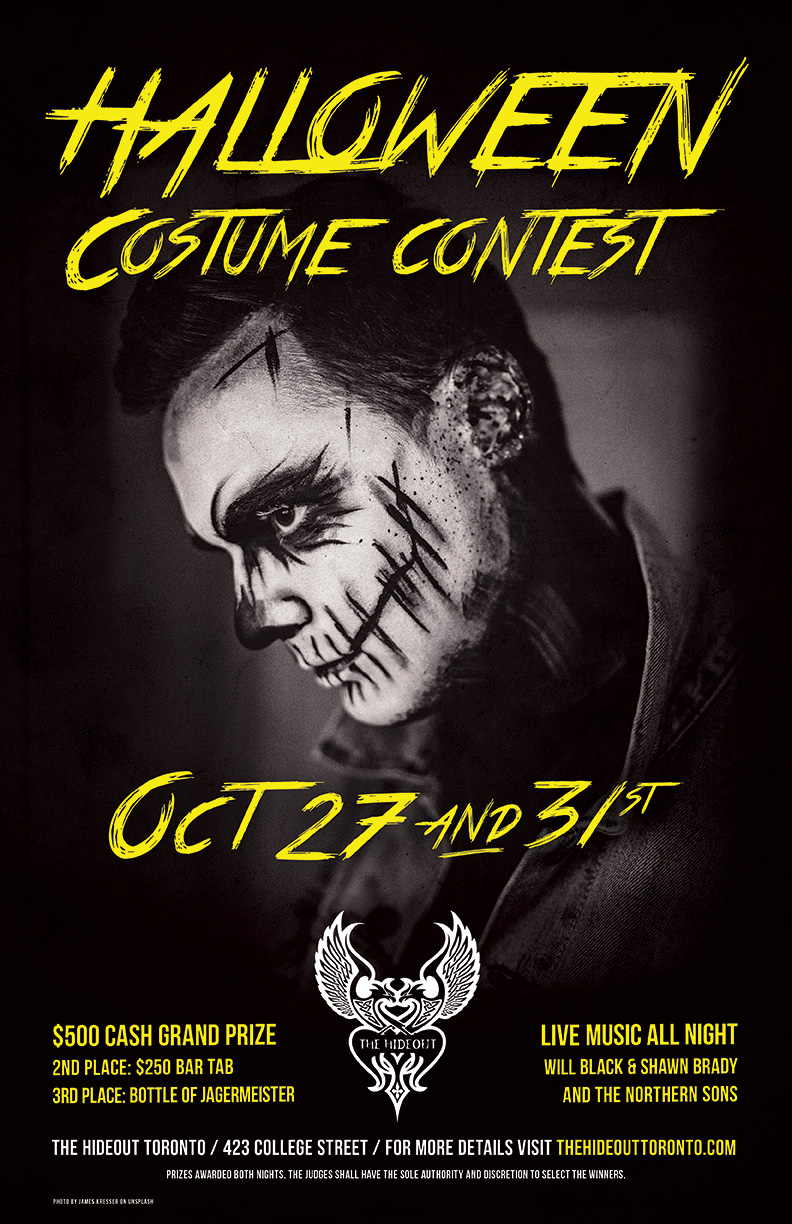 Rock out this Halloween at The Hideout Toronto with two kick-ass nights of live music and great prizes lined up on Saturday Oct 27th and Wednesday Oct 31st. Performances from Will Black, Shawn Brady and more. $500 cash prize up for grabs for the best costume each night and plenty more prizes!!!