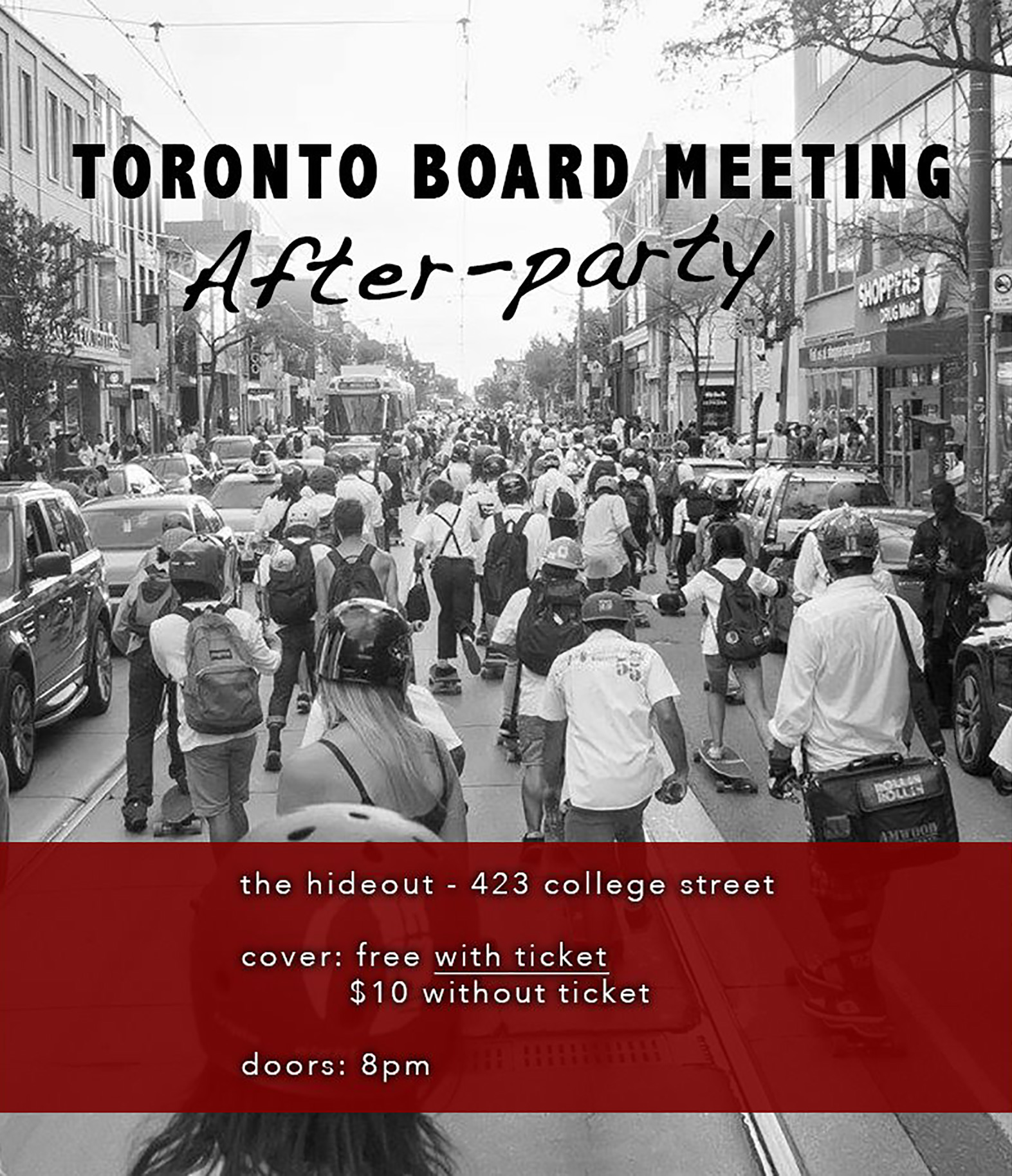 This year, the 19+ official  The 17th Annual Toronto Board Meeting  After-Party, hosted at  The Hideout Toronto  423 College Street, will double as the farewell bash for one of the Toronto longboarding scene's favourites  Copper Crown ! This will be the party of the century, don't miss out!   Admission is free for all Board Meeting attendees WITH TICKET. ***Tickets can be received from organizers at David A Balfour Park before hill drop*** $10 cover fee will be charged to the general public/those who do not have a ticket.   Doors: 8pm//Music: 9pm Cover: Free or $10   Copper Crown  (alternative/rock)  Theoretically Nameless Band  (rad KW ska/rock)  Hysterics  (killer grunge/punk)  My Mysterious Friend  (beats for days)