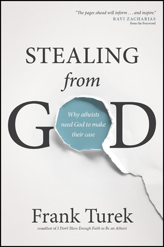 Stealing from God, by Frank Turek