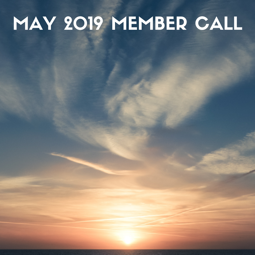 MAY 2019 MEMBER CALL.png
