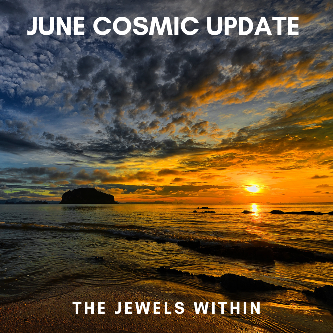 JUNE COSMIC UPDATE.png