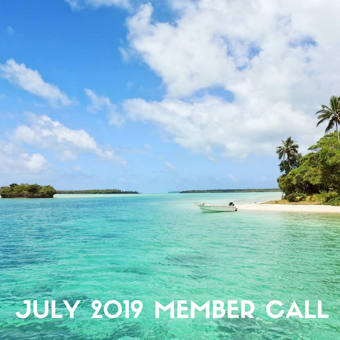 JULY 2019 MEMBER CALL.png