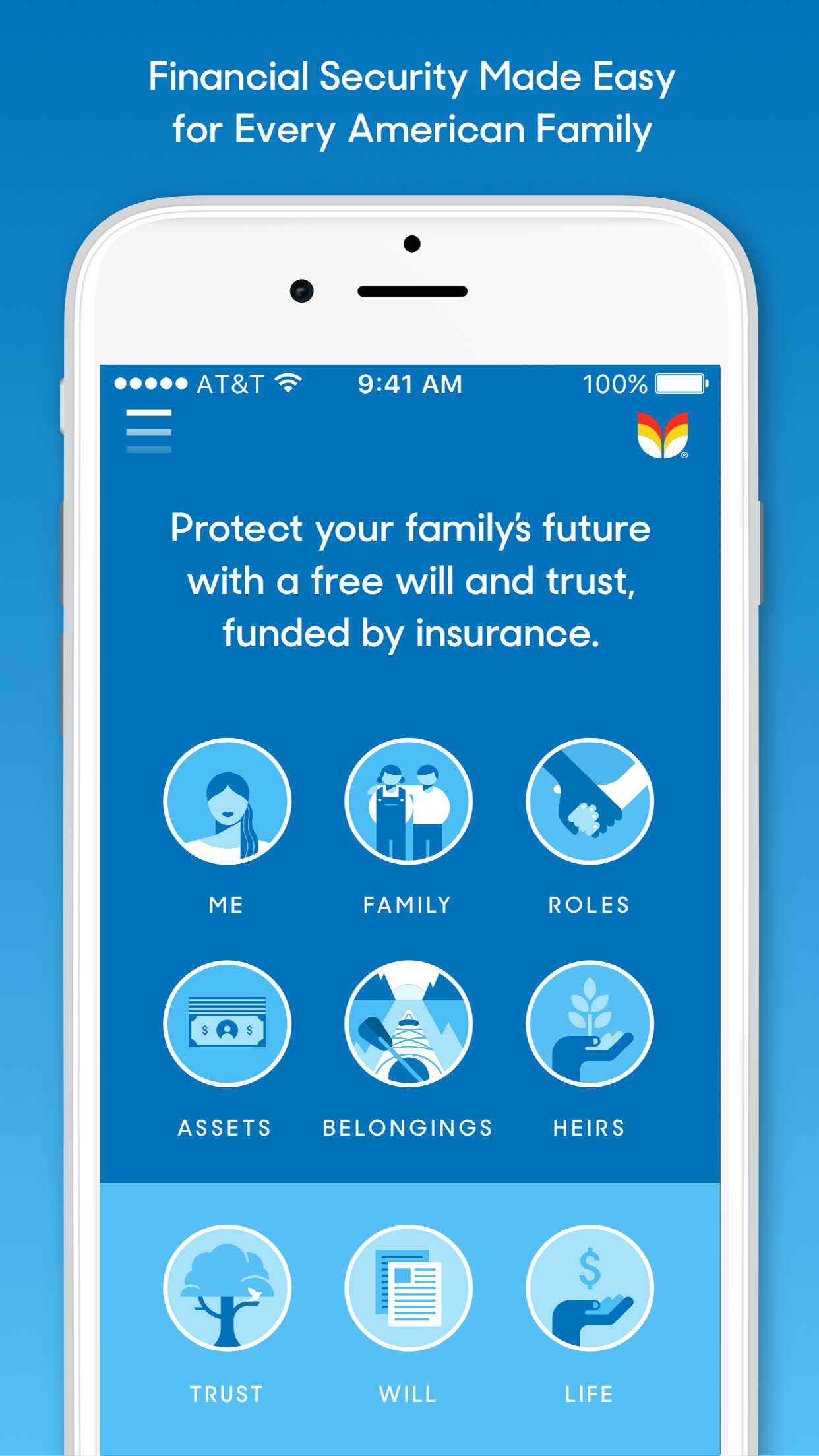 "About the Tomorrow App   - The Tomorrow app is the ""first trust fund for everyone,"" right in their pockets. It lets people create a FREE will and FREE trust (also known as a revocable living trust or trust fund) – in minutes, not months.Users can also purchase the optimal amount of affordable term life insurance within the app, or use an existing policy, and allocate future payouts to fund their trust.The uniquely social experience also makes it easy for users to invite family and friends to serve important future roles, encouraging transparent dialog about hopes and expectations. Tomorrow guides users through these decisions and makes them easy to change anytime, with a click of their phones. It combines many of the tools used by the wealthy and makes them accessible and affordable for everyday Americans."