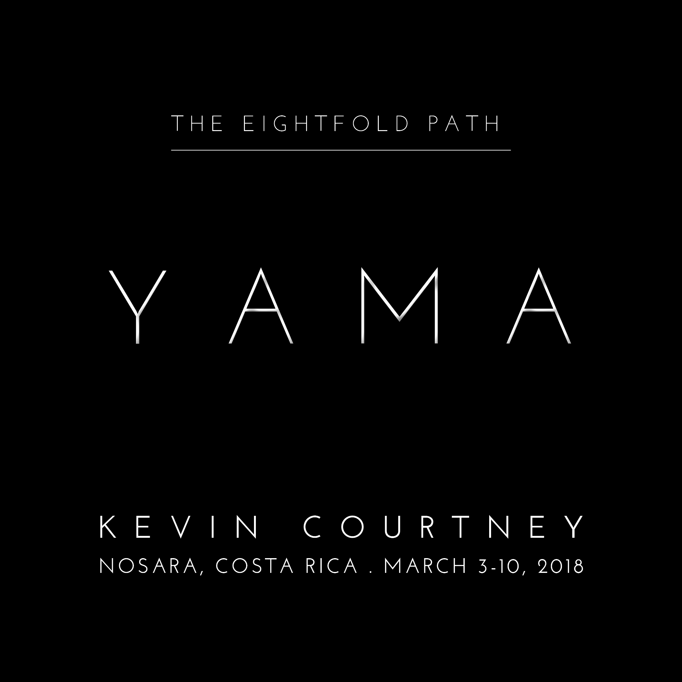 Yoga Retreats with Kevin Courtney | The Eightfold Path: YAMA in Nosara, Costa Rica, March 2018