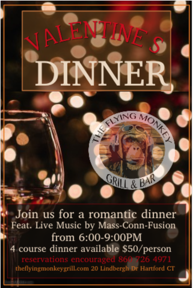 Happy Valentines to All! The Flying Monkey is offering live music, in addition to a four course option (along with our regular menu) to entice you with food you will love.