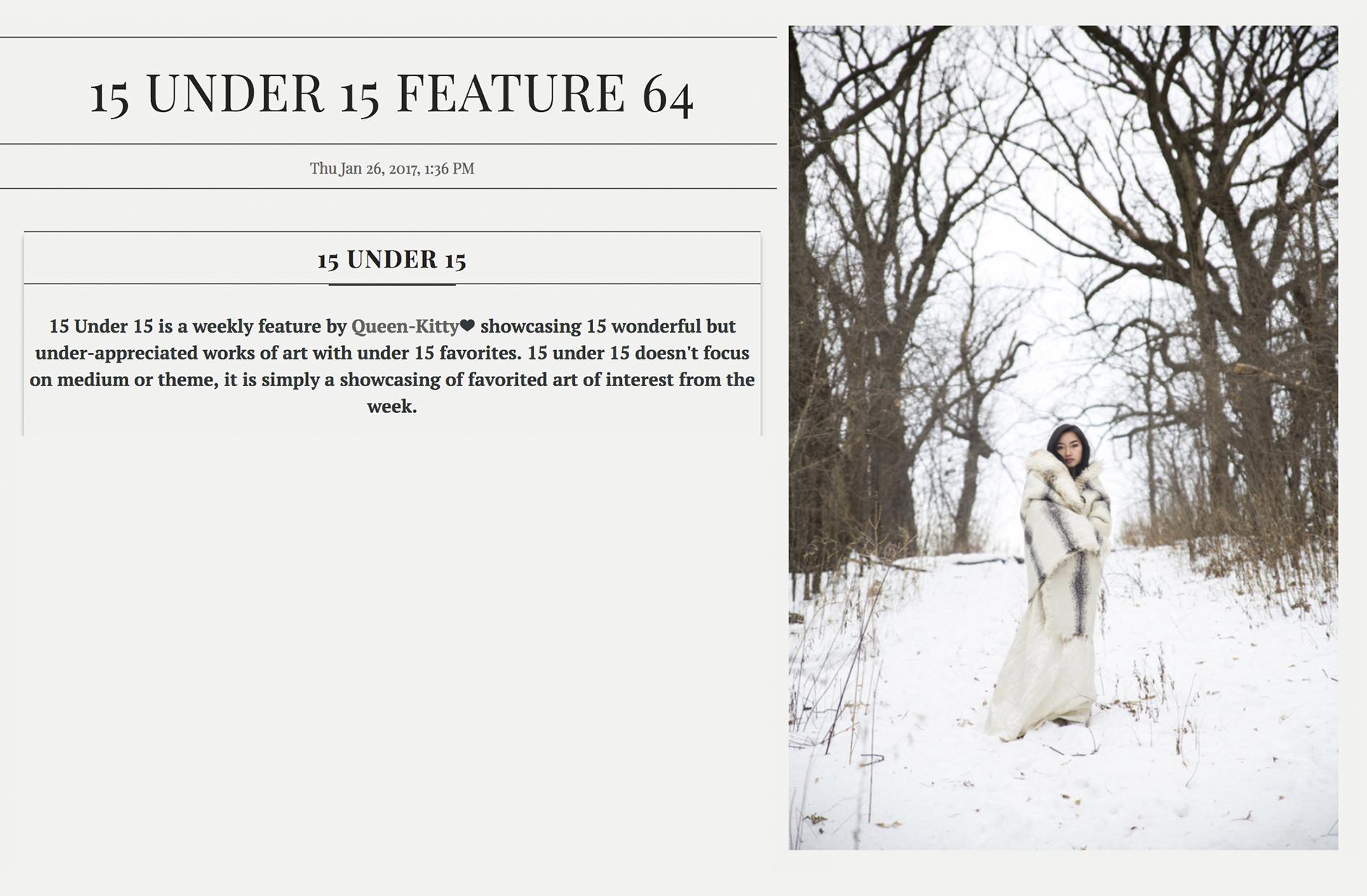 15 Under 15 Feature #64 by Ashley Holloway on Deviant Art 2017  http://queen-kitty.deviantart.com/journal/15-UNDER-15-FEATURE-64-659765506