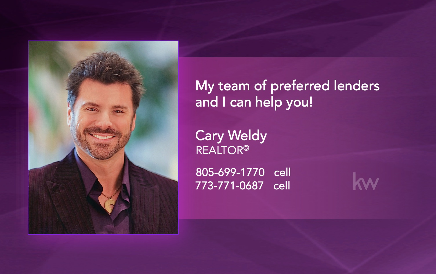 Cary Weldy - my team of preferred lenders and I can help you .jpg