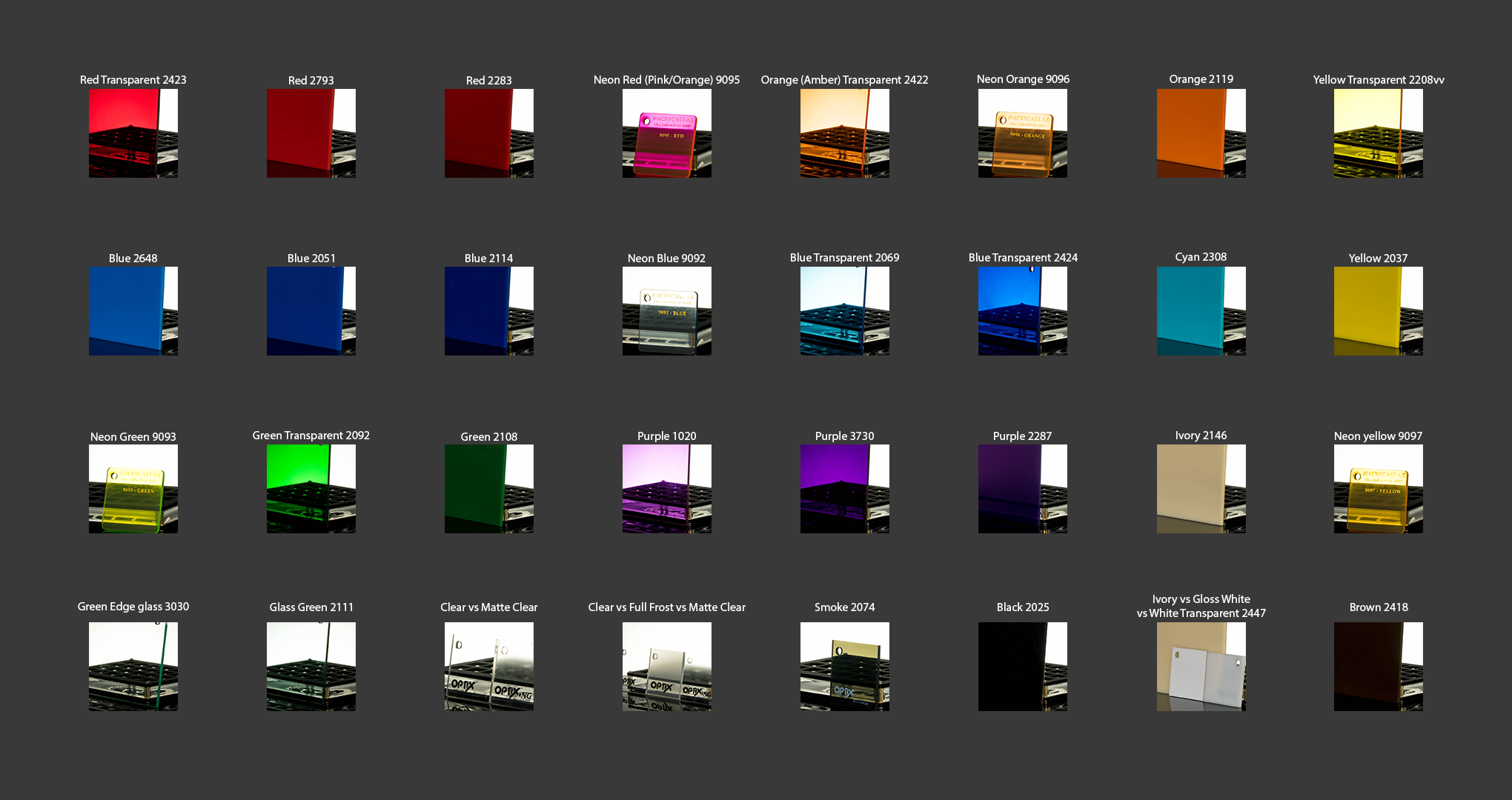 Acrylic Color samples. Currently Full Frost is the only color unavailable.  Matte Colors (matte clear, white, black, etc) only have the top surface with the matte finish. The sides of these layers will look the same as the normal gloss color's sides.
