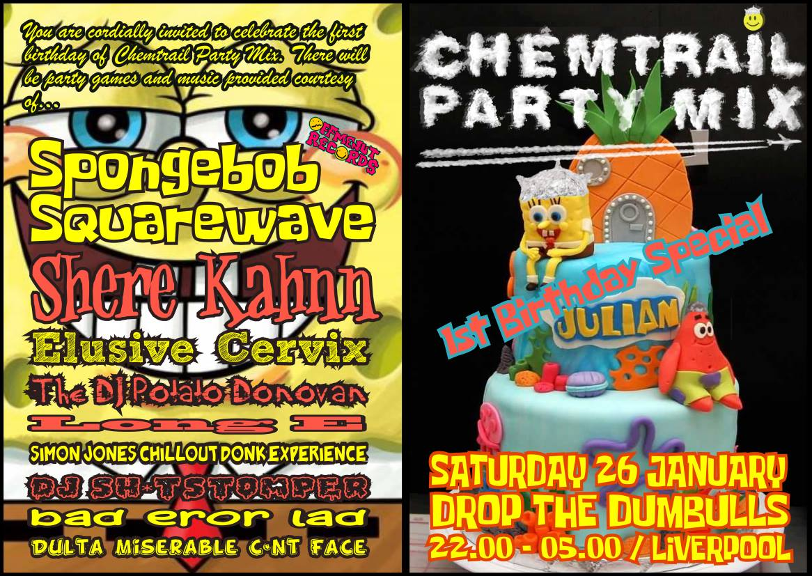 Chemtrails Party Mix: 1st ANNIVERSARY featuring Spongebob Squarewave, Elusive Cervix, The DJ Potato Donovan & many more…