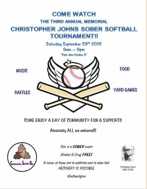 3RD ANNUAL CHRISTOPHER JOHNS SOBER SOFTBALL TOURNAMENT