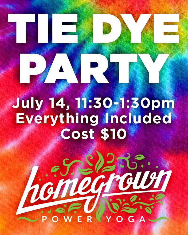 Homegrown Power Yoga Tie Die Party Ad.jpg