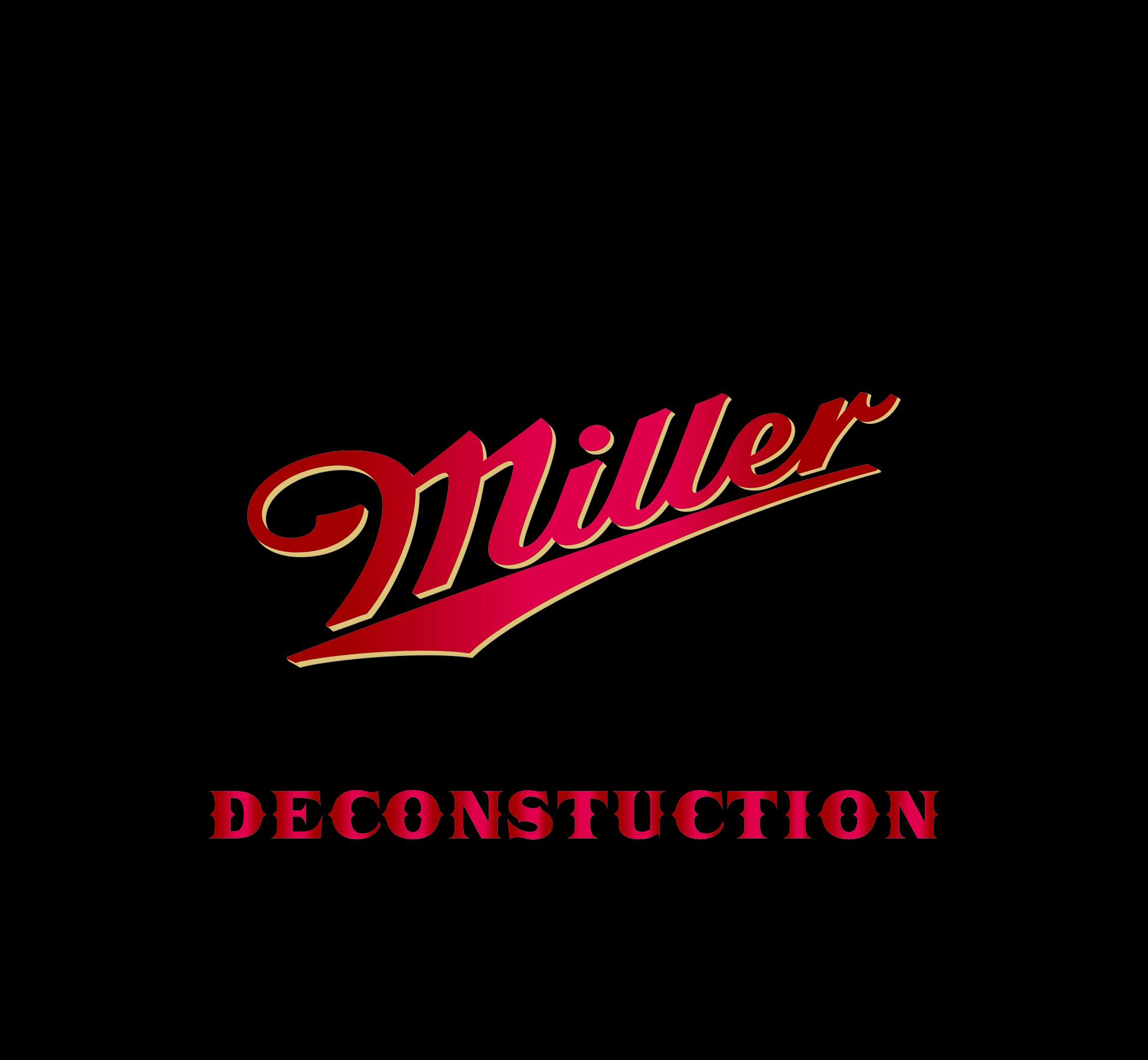 Miller Deconstruction