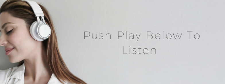 Push Play Below To Listen (3).png